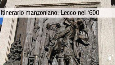 Itinerario manzoniano Lecco
