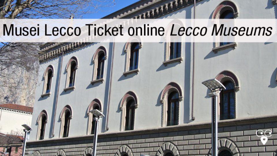 Lecco Musei biglietteria online
