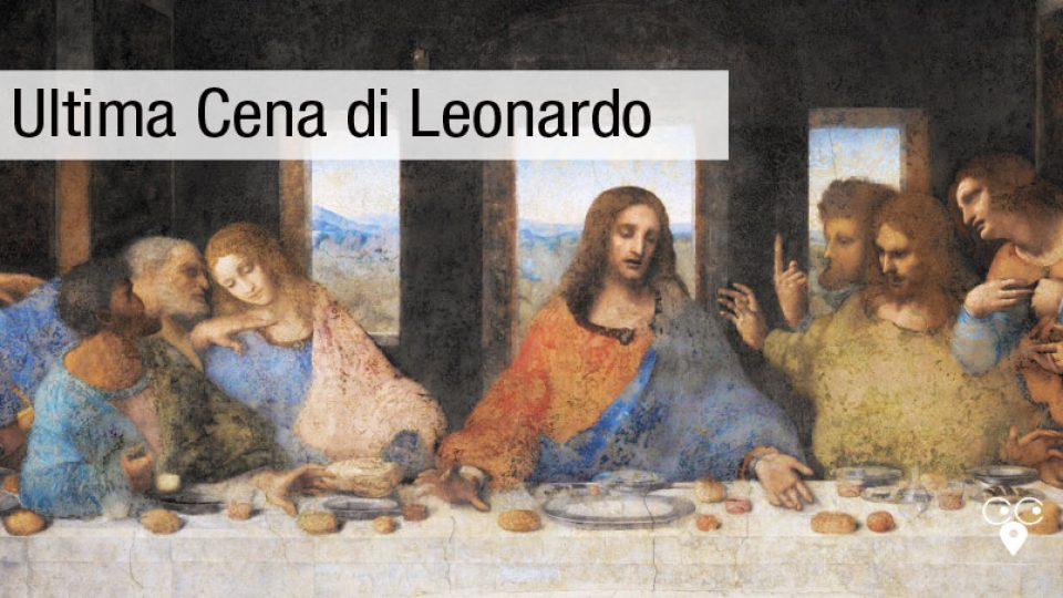 milano ultima cena Leonardo Da Vinci