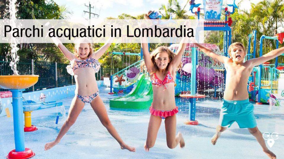 Parchi acquatici Lombardia