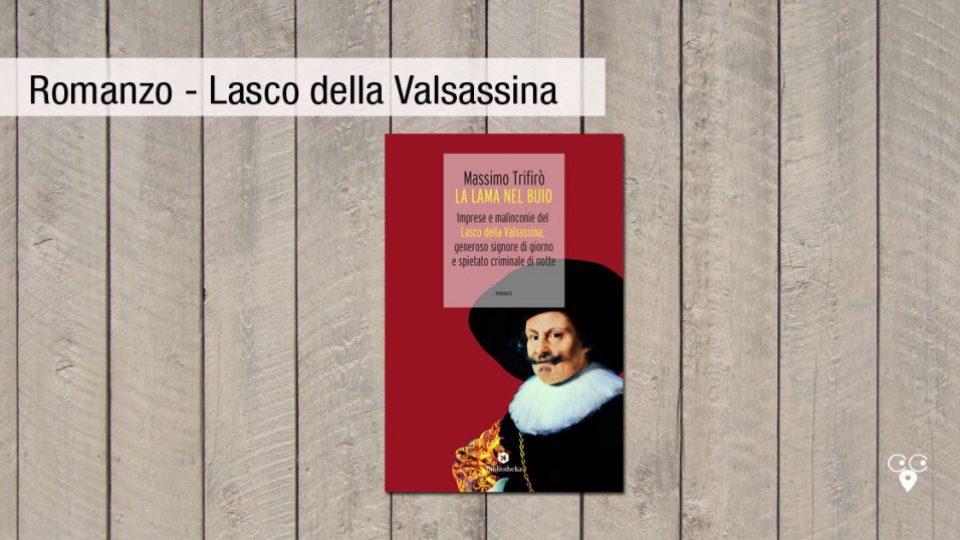 romanzo_lasco-della-valsassina_lama-nel-buio_massimo-trifiro