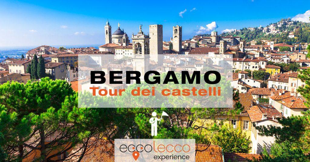 Tour guidato ai castelli di Bergamo Alta