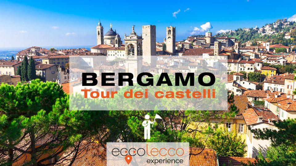Tour guidato dei Castelli di Bergamo