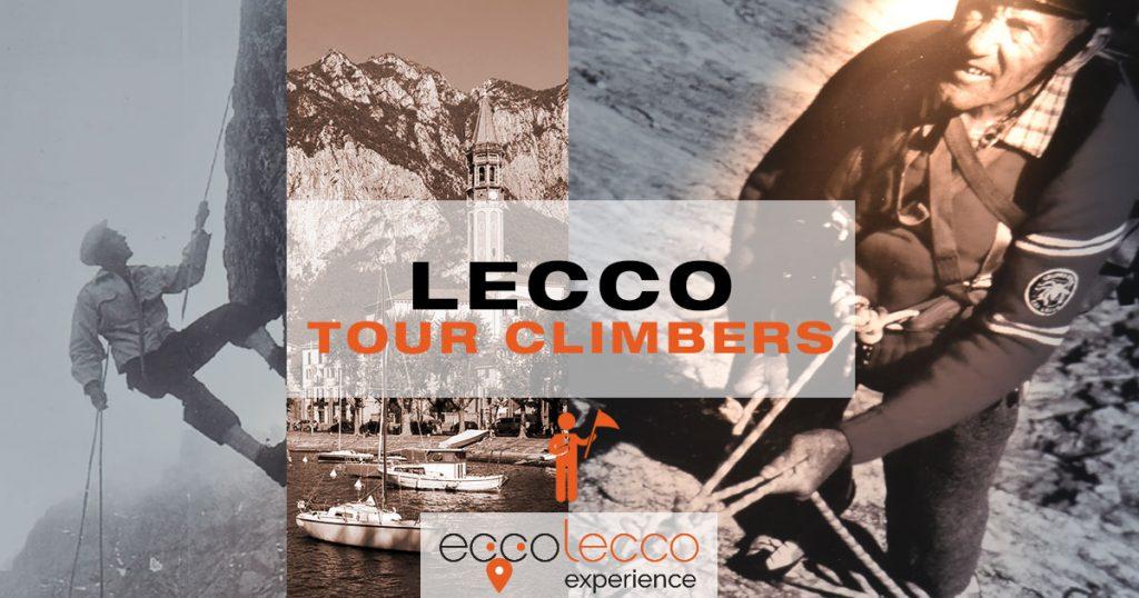 TOUR GUIDATO LECCO – Lecco: la città dell'alpinismo