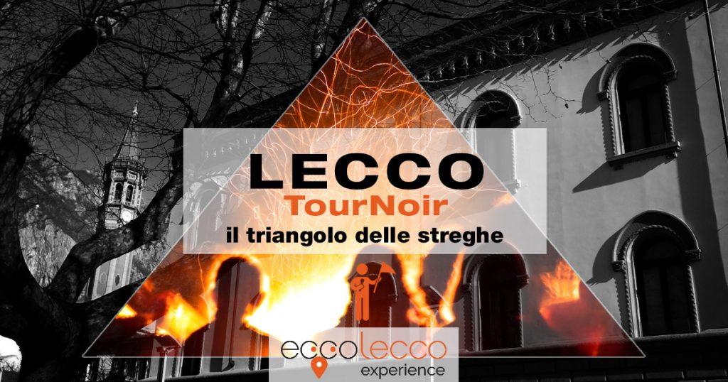 TOUR GUIDATO LECCO – Lecco: il triangolo delle streghe